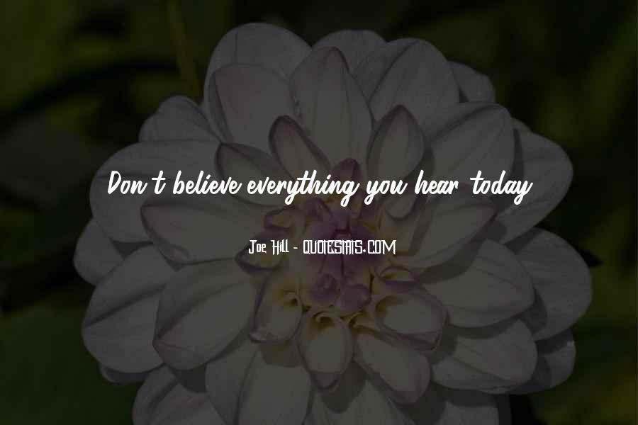 Don Believe Everything You Hear Quotes #1500377