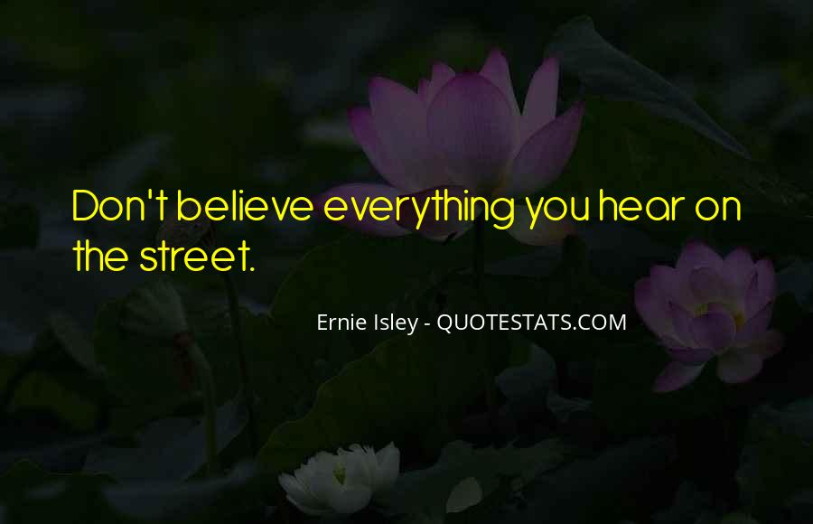 Don Believe Everything You Hear Quotes #1822266