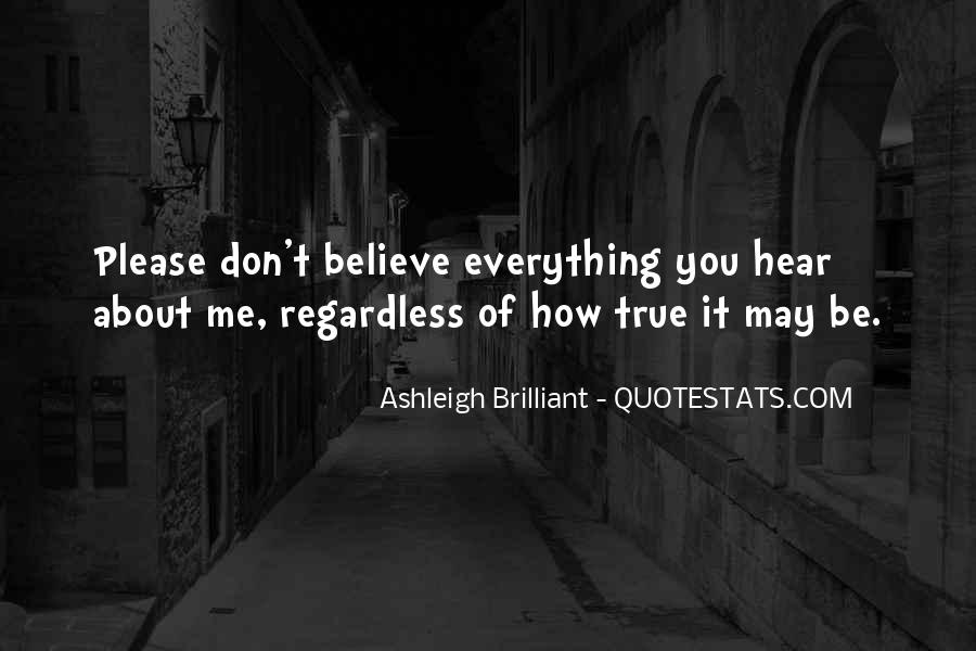 Don Believe Everything You Hear Quotes #595837