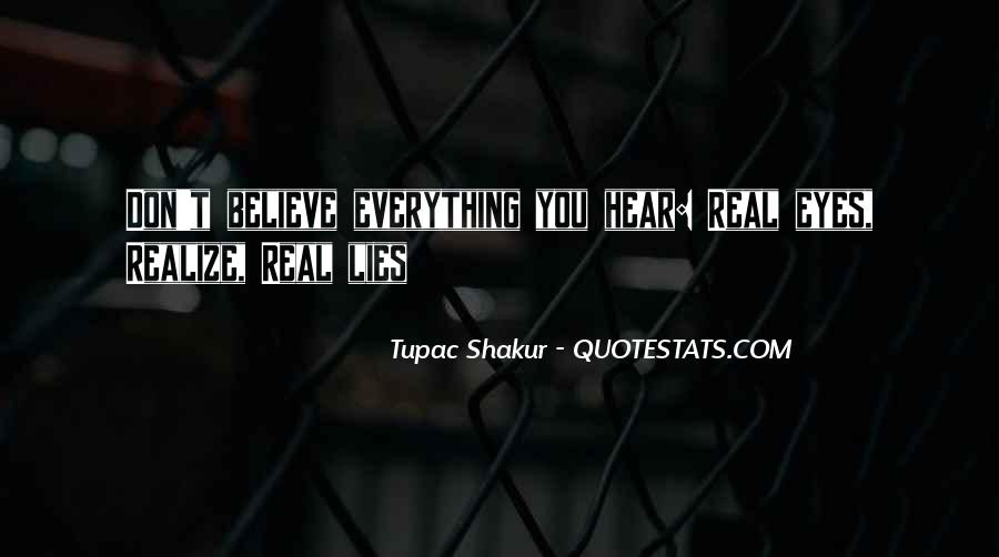 Don Believe Everything You Hear Quotes #889251