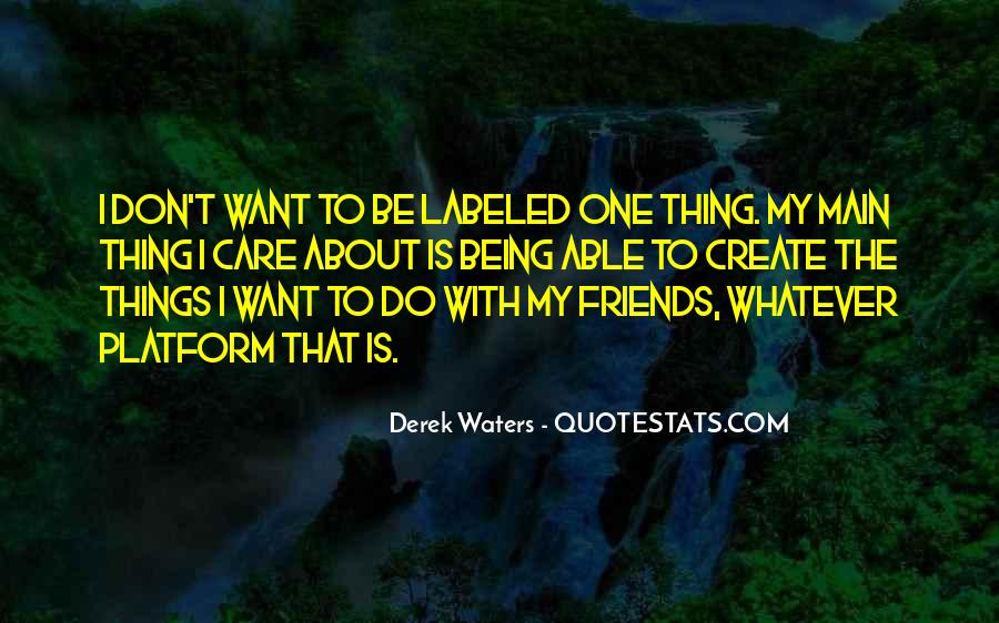 Don Care About What Others Think Quotes #11302