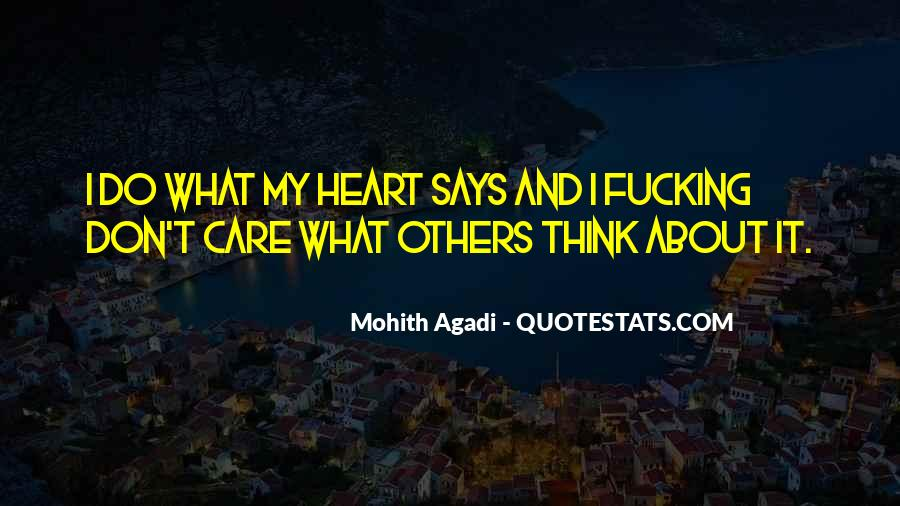 Don Care About What Others Think Quotes #178446