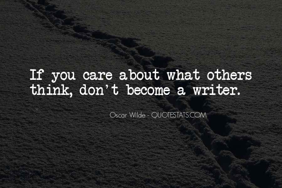 Don Care About What Others Think Quotes #344583
