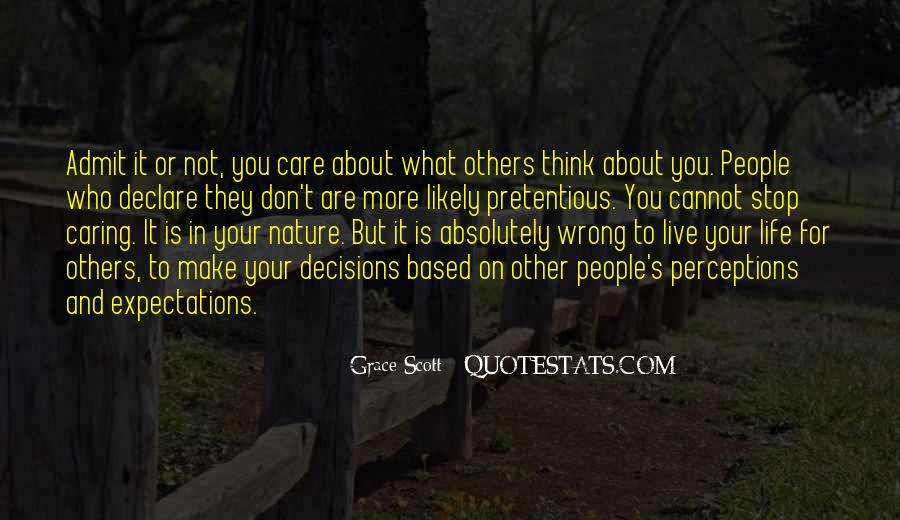 Don Care About What Others Think Quotes #954342