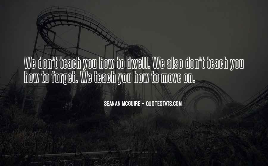 Don Dwell On The Past Quotes #1117080