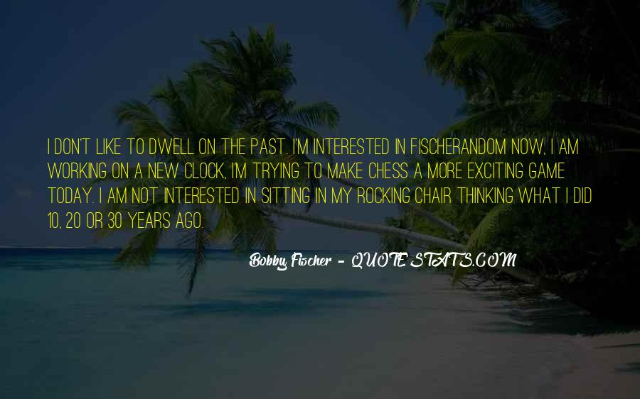 Don Dwell On The Past Quotes #234575