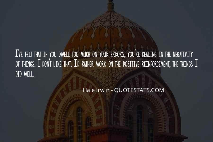 Don Dwell On The Past Quotes #319666