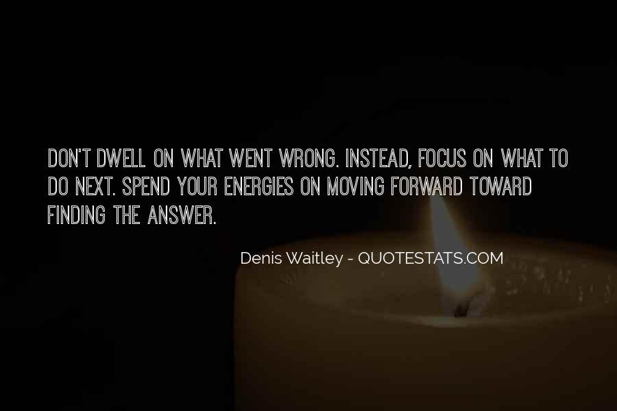 Don Dwell On The Past Quotes #353738