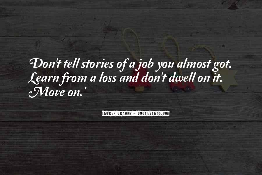 Don Dwell On The Past Quotes #471832