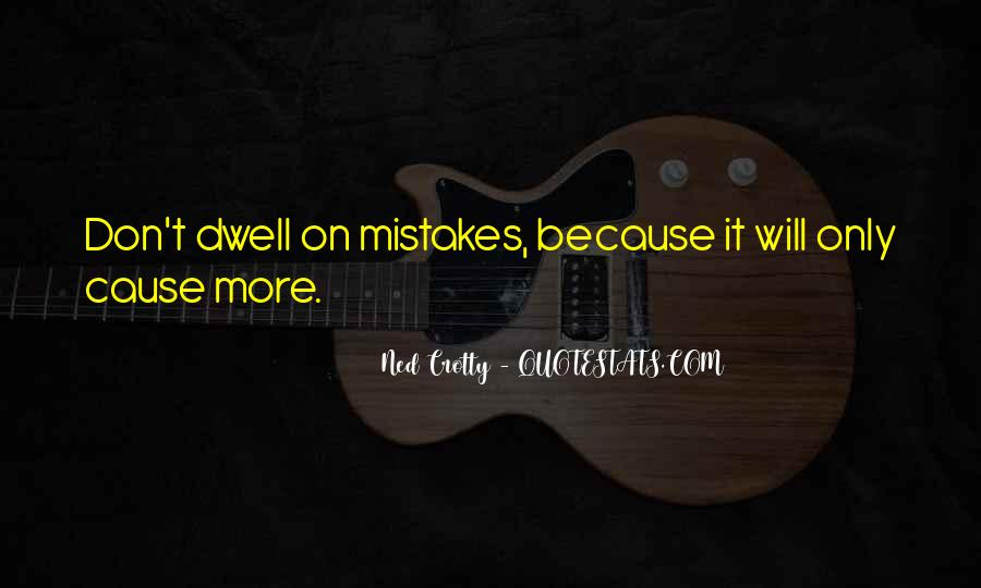 Don Dwell On The Past Quotes #818673