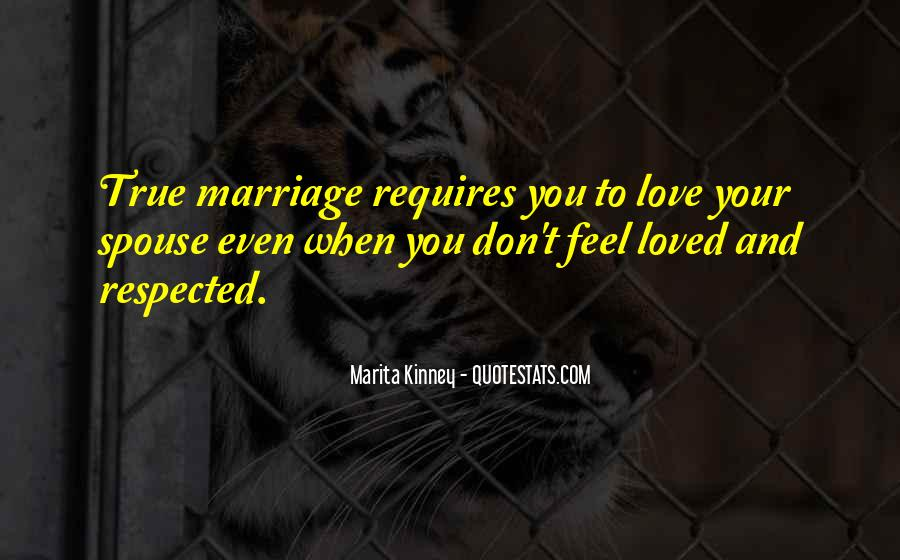 Don Feel Loved Quotes #1249812