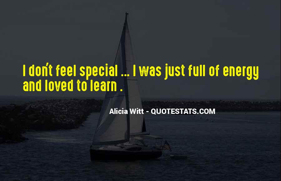 Don Feel Loved Quotes #1731310