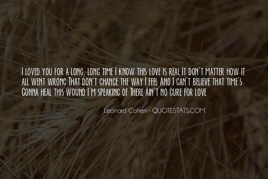 Don Feel Loved Quotes #214313