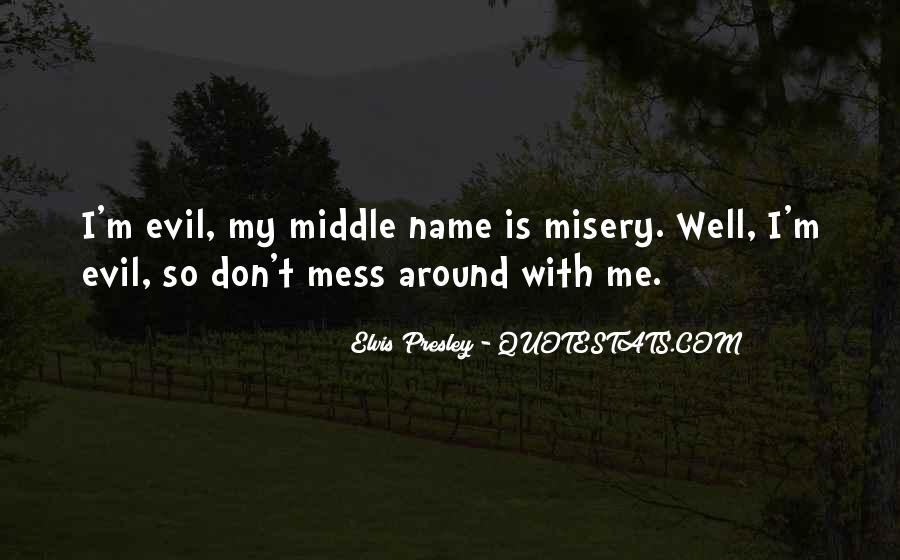 Don Mess Up Me Quotes #288861