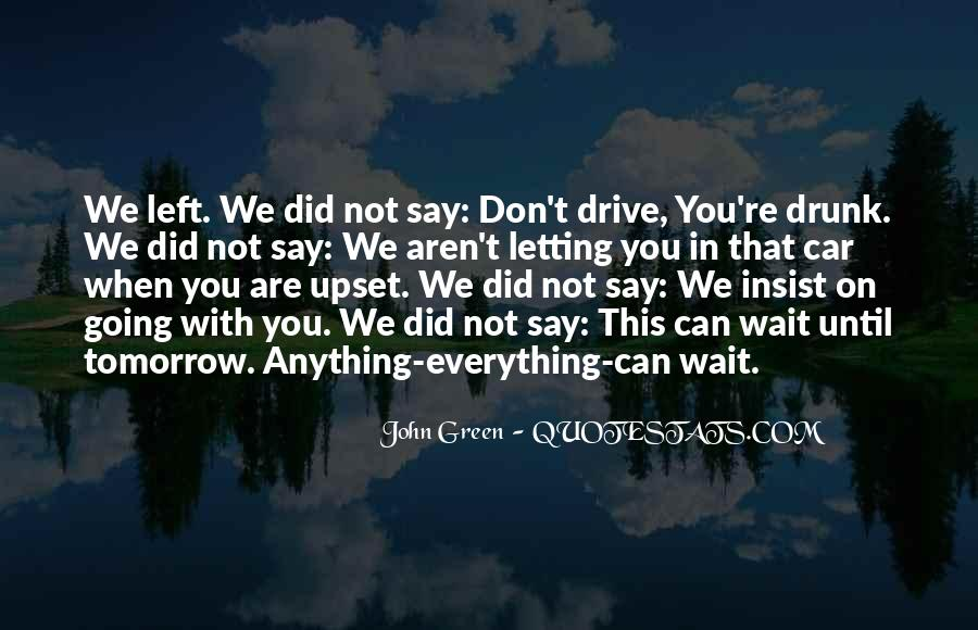 Don Wait Until Tomorrow Quotes #70844