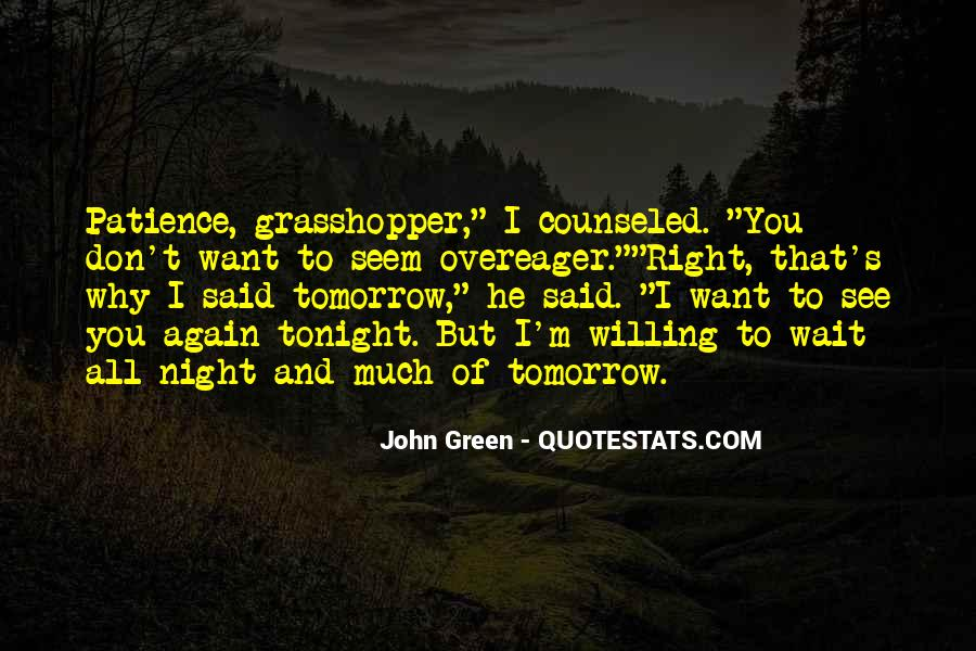 Don Wait Until Tomorrow Quotes #789431