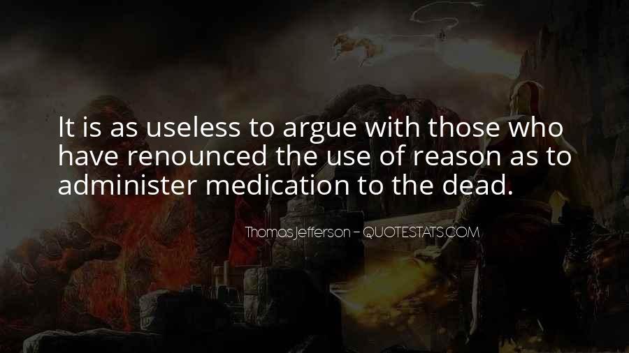 Don't Argue Quotes #105954