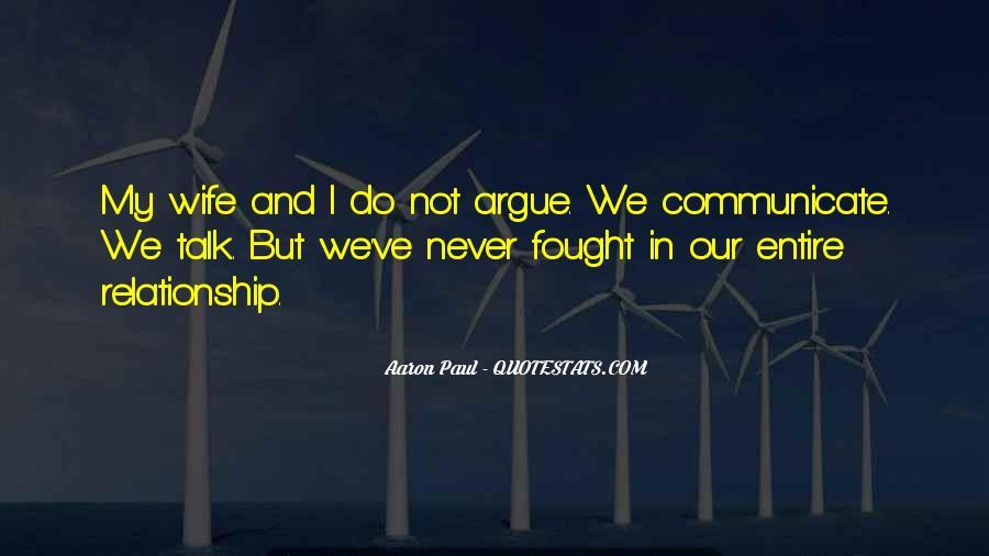 Don't Argue Quotes #113223