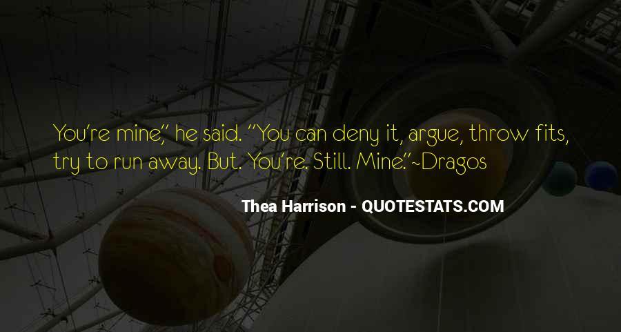 Don't Argue Quotes #17035