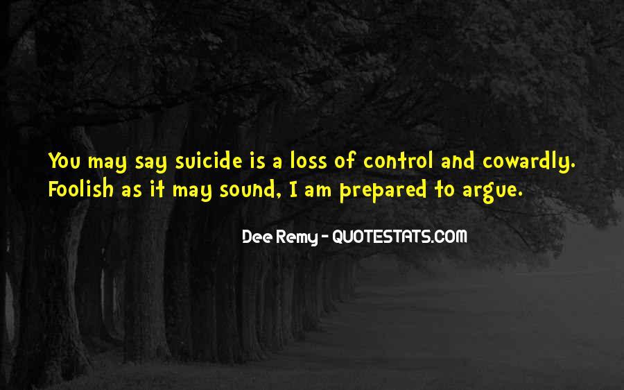 Don't Argue Quotes #2943