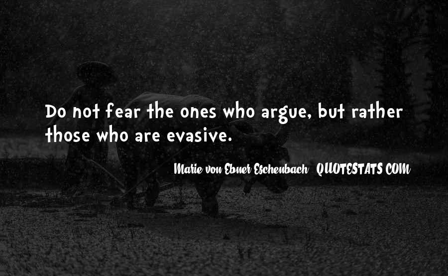 Don't Argue Quotes #29986