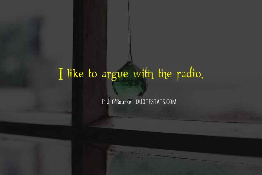 Don't Argue Quotes #35145
