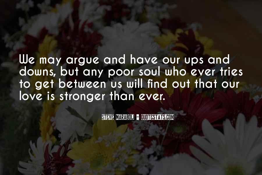 Don't Argue Quotes #47962