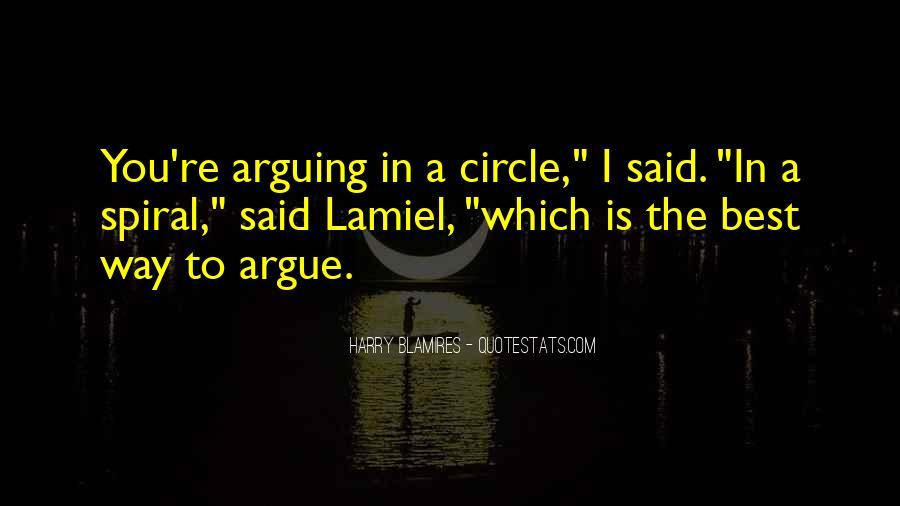Don't Argue Quotes #62165