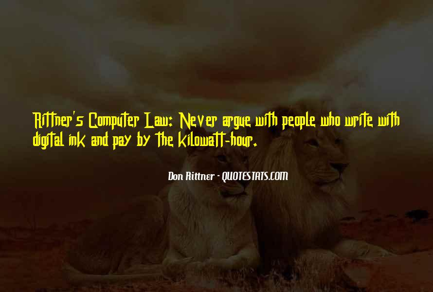 Don't Argue Quotes #7603