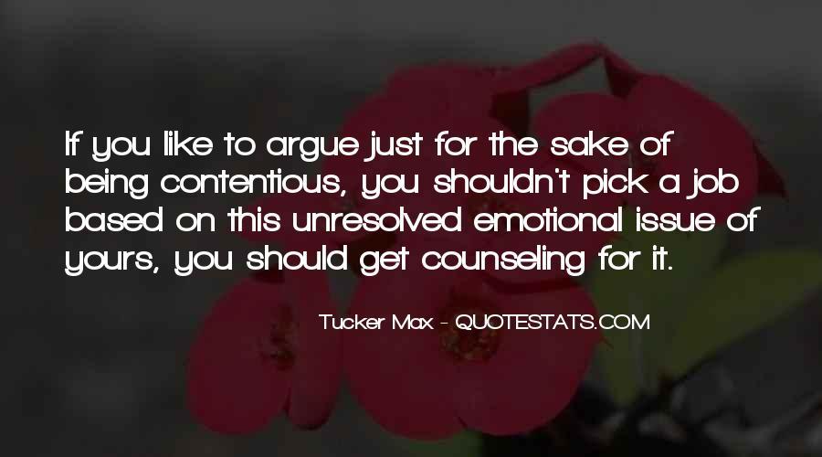 Don't Argue Quotes #79016