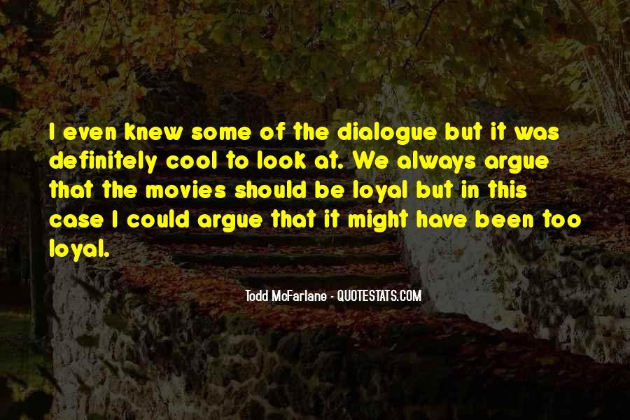 Don't Argue Quotes #93033