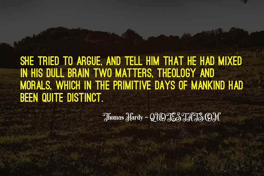 Don't Argue Quotes #96571