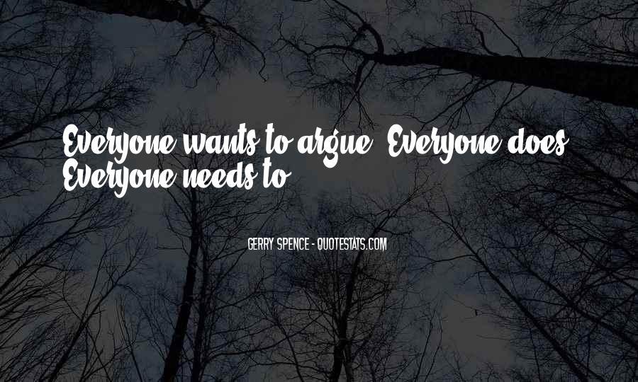 Don't Argue Quotes #98024