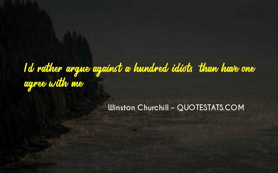 Don't Argue Quotes #98803