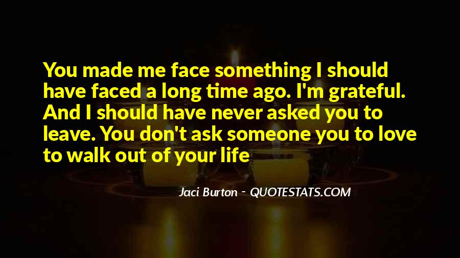 Don't Be 2 Faced Quotes #189324
