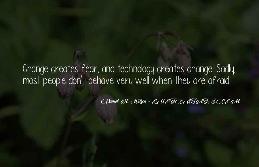 Don't Be Afraid Of Change Quotes #231599