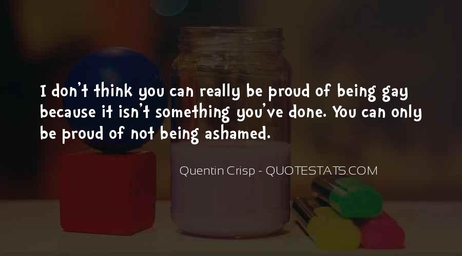Don't Be Ashamed Of Me Quotes #286808