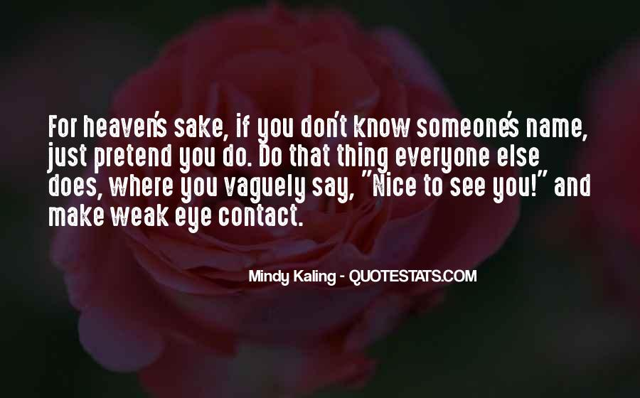 Don't Be Nice To Everyone Quotes #1197688