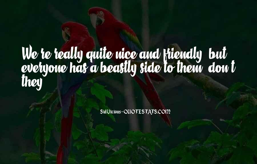Don't Be Nice To Everyone Quotes #72472