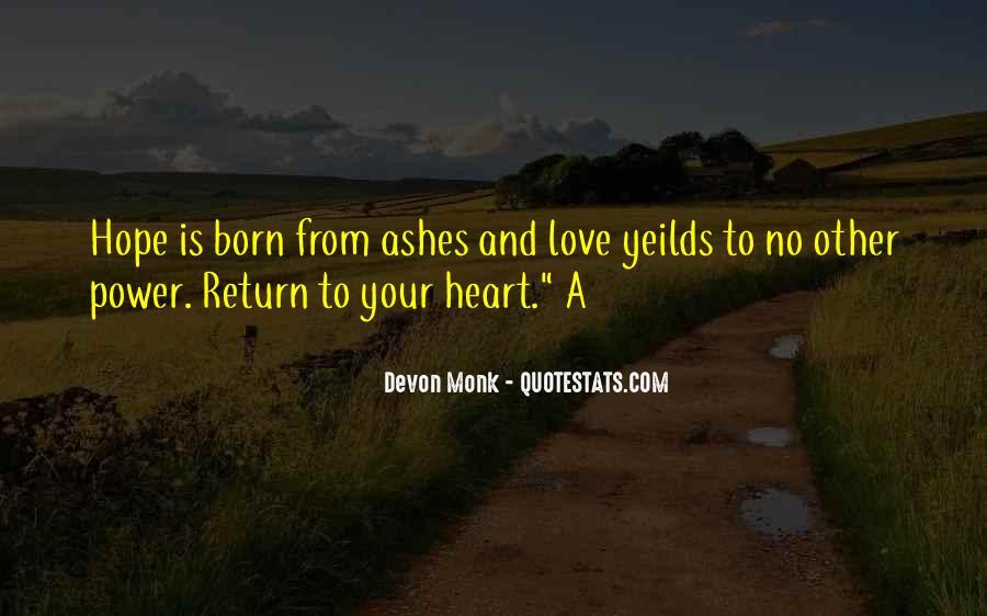 Don't Burn Your Bridges Behind You Quotes #1395560