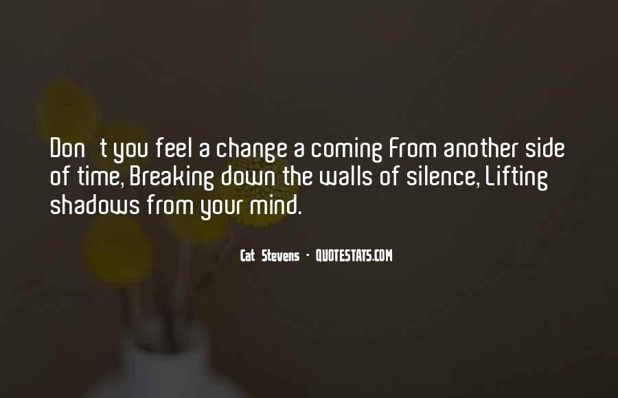 Don't Change Your Mind Quotes #1203825