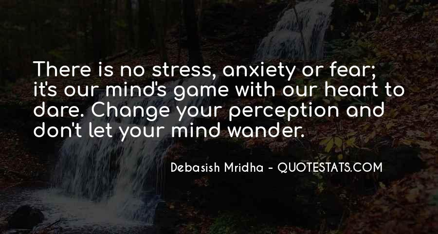 Don't Change Your Mind Quotes #573809
