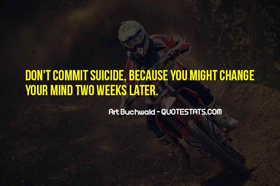 Don't Change Your Mind Quotes #789998