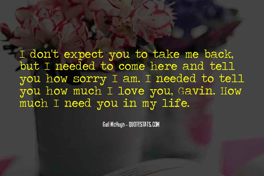 Don't Come Back To My Life Quotes #1205428