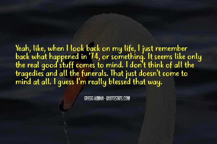 Don't Come Back To My Life Quotes #1379948