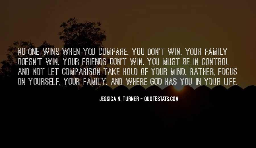 Don't Compare Your Life Quotes #1187510