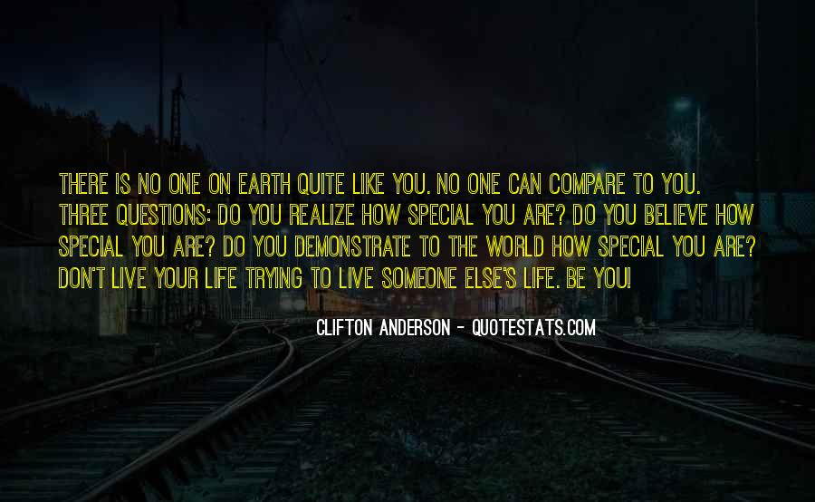Don't Compare Your Life Quotes #1304323