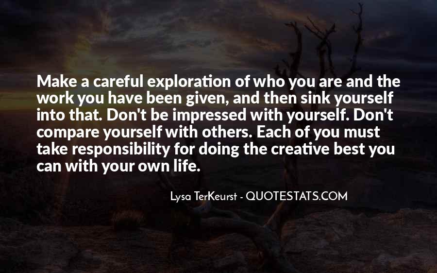 Don't Compare Your Life Quotes #1411684