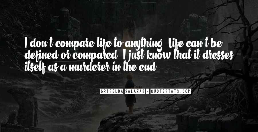 Don't Compare Your Life Quotes #355136
