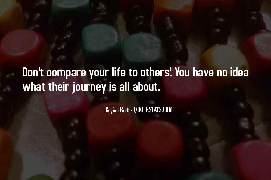 Don't Compare Your Life Quotes #580956